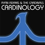 "Ryan Adams & The Cardinals – ""Cardinology"""